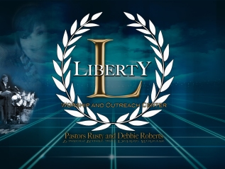 Liberty Worship and OutreachCenter